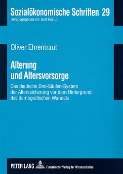 Alterung und Altersvorsorge von Ehrentraut,  Oliver