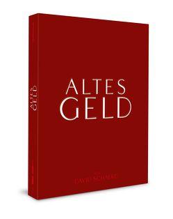 Altes Geld von Kier,  Udo, Melles,  Sunnyi, Ofczarek,  Nicholas, Schalko,  David