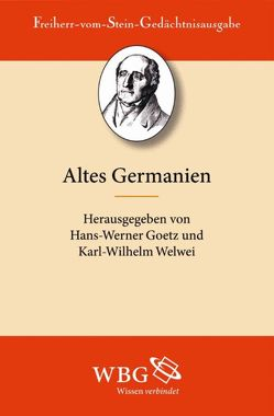 Altes Germanien von Goetz,  Hans-Werner, Patzold,  Steffen, Welwei,  Karl-Wilhelm