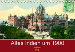 Altes Indien um 1900 (Tischkalender 2021 DIN A5 quer) von Siebert,  Jens