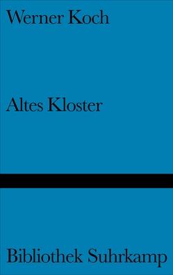 Altes Kloster von Koch,  Werner