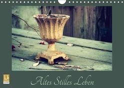 Altes Stilles Leben (Wandkalender 2018 DIN A4 quer) von Flori0,  k.A.