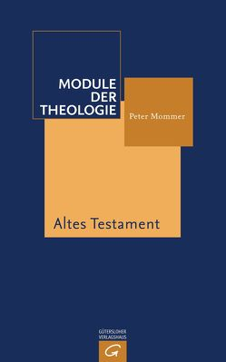 Altes Testament von Mommer,  Peter