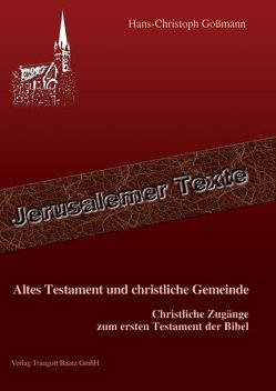 Altes Testament und christliche Gemeinde von Goßmann,  Hans Christoph