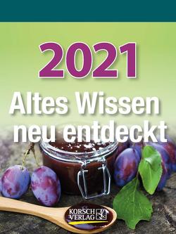 Altes Wissen neu entdeckt 2021 von Korsch Verlag