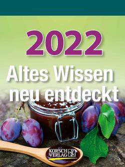 Altes Wissen neu entdeckt 2022 von Korsch Verlag