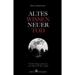 Altes Wissen – Neuer Tod von Mehnert,  Petra