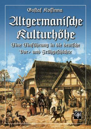 Altgermanische Kulturhöhe von Kossinna,  Gustaf