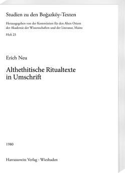 Althethitische Ritualtexte in Umschrift von Neu,  Erich