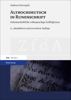Althochdeutsch in Runenschrift von Nievergelt,  Andreas