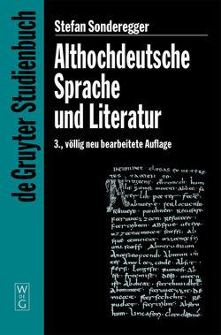 Althochdeutsche Sprache und Literatur von Sonderegger,  Stefan