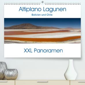 Altiplano Lagunen. Bolivien und Chile – XXL Panoramen (Premium, hochwertiger DIN A2 Wandkalender 2020, Kunstdruck in Hochglanz) von Schonnop,  Juergen