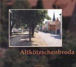 Altkötzschenbroda von Gerlach,  Thomas, Kuhbandner,  Jens