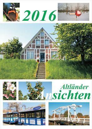 Altländer Ansichten 2016 von Feinhals,  Jörg, Feinhals,  Silke