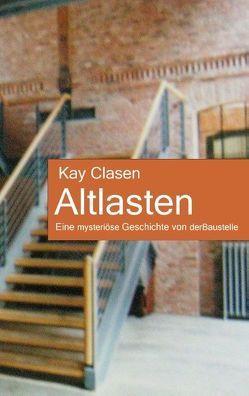 Altlasten von Clasen,  Kay