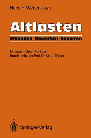Altlasten von Fresenius,  Wilhelm, Matthess,  Georg, Müller-Kirchenbauer,  Hanno, Storp,  Klaus, Weber,  Hans-H., Weßling,  Erwin