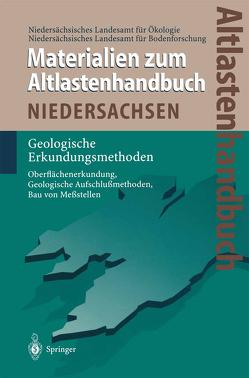 Altlastenhandbuch des Landes Niedersachsen. Materialienband von Dörhöfer,  G., Heinisch,  M., Niedersächsisches Landesamt für Bodenforschung, Niedersächsisches Landesamt für Ökologie, Röhm,  H.