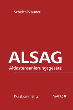 Altlastensanierungsgesetz ALSAG von Scheichl,  Andrew P., Zauner,  Roland