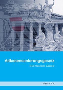 Altlastensanierungsgesetz von proLIBRIS VerlagsgesmbH