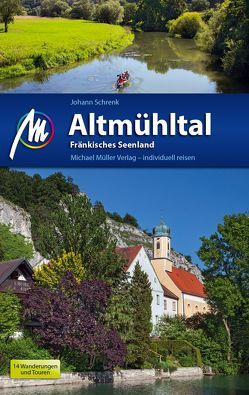 Altmühltal Reiseführer Michael Müller Verlag von Schrenk,  Johann