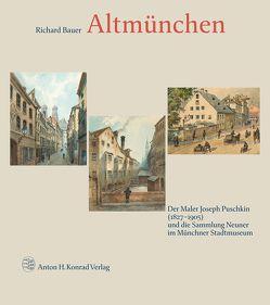 Altmünchen von Bauer,  Richard, Puschkin,  Joseph