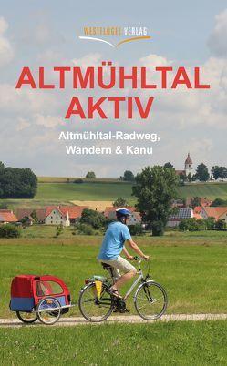 Altmühltal aktiv von Peters,  Ulrike Katrin, Raab,  Karsten-Thilo