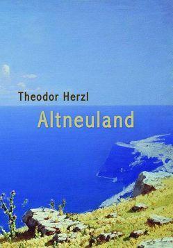 Altneuland von Herzl,  Theodor