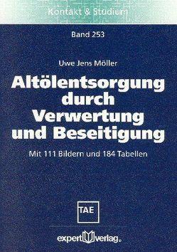 Altölentsorgung durch Verwertung und Beseitigung von Möller,  Uwe J.