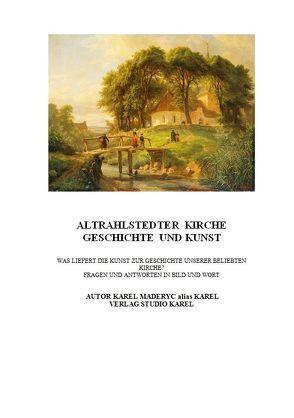 Altrahlstedter Kirche, Geschichte & Kunst von Carlsson,  Sven Olof, Karel