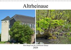 Altrheinaue Haus Bürgel und die Urdenbacher Kämpe (Wandkalender 2020 DIN A3 quer) von Grobelny,  Renate