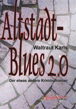 Altstadt-Blues 2.0 von Karls,  Waltraut