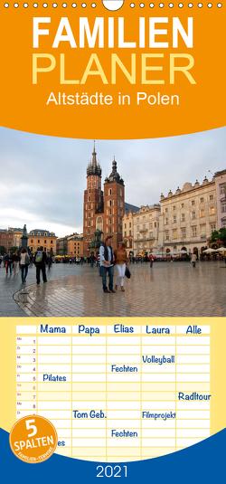 Altstädte in Polen – Familienplaner hoch (Wandkalender 2021 , 21 cm x 45 cm, hoch) von Falk,  Dietmar