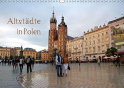 Altstädte in Polen (Wandkalender 2019 DIN A3 quer)