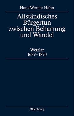 Altständisches Bürgertum zwischen Beharrung und Wandel von Hahn,  Hans-Werner