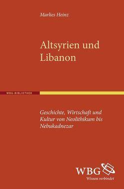 Altsyrien und Libanon von Heinz,  Marlies