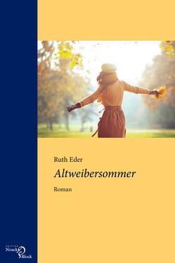 Altweibersommer von Eder,  Ruth