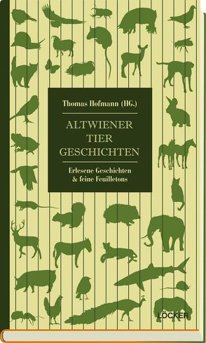 Altwiener Tiergeschichten von Hofmann,  Thomas