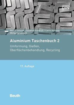 Aluminium Taschenbuch 2 von Drossel,  Günter, Friedrich,  Susanne, Kammer,  Catrin, Lehnert,  Wolfgang, Thate,  W., Ullman,  Madleen, Wenglorz,  Hans-Werner, Zeltner,  St.