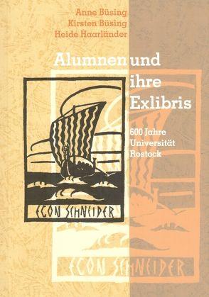 Alumnen und ihre Exlibris von Büsing,  Anne, Büsing,  Kirsten, Haarländer,  Heide