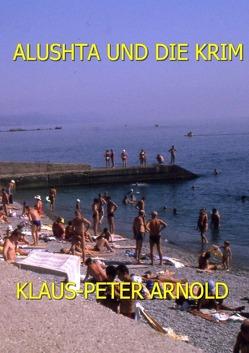 Alushta und die Krim von Arnold,  Klaus-Peter