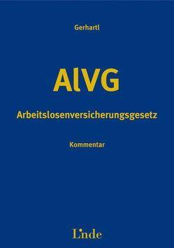 AlVG – Arbeitslosenversicherungsgesetz von Gerhartl,  Andreas