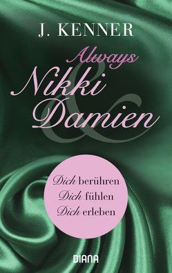 Always Nikki & Damien (Stark Novellas 7-9) von Beck,  Charlotte, Kenner,  J., Malz,  Janine