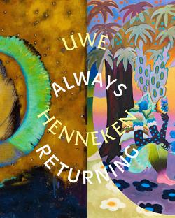Always Returning von Burggräfe,  Katja, Henneken,  Uwe, Ismail,  Nadia, Legge,  Astrid