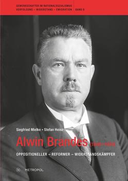 Alwin Brandes (1866–1949) von Heinz,  Stefan, Mielke,  Siegfried