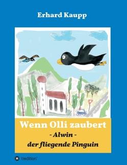 Alwin, der fliegende Pinguin von Kaupp,  Erhard