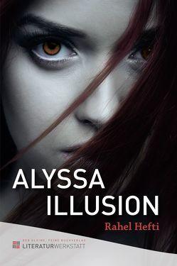 Alyssa Illusion von Hefti,  Rahel