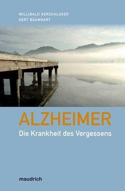 Alzheimer von Baumgart,  Gert, Gerschlager,  Willibald