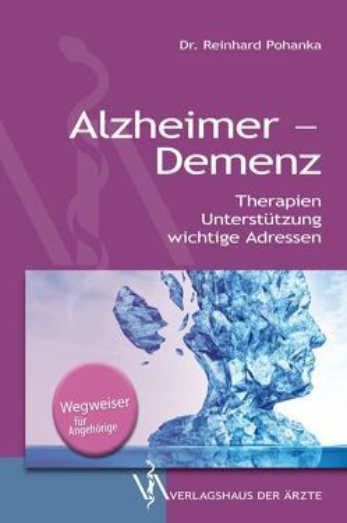 Alzheimer – Demenz von Pohanka,  Reinhard