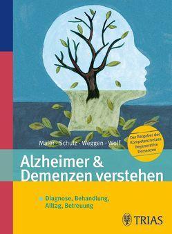 Alzheimer & Demenzen verstehen von Kompetenznetz Demenzen e.V.