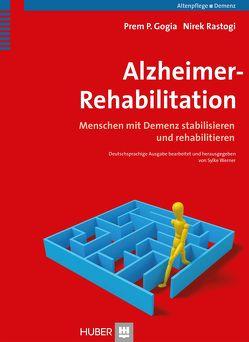 Alzheimer-Rehabilitation von Gogia,  Prem P., Rastogi,  Nirek, Villwock,  Ute